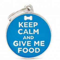 Medaglietta Keep Calm and Give Me Food