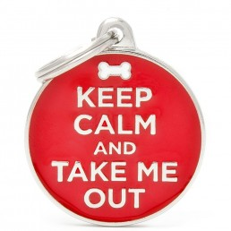 Medaglietta Keep Calm and Take Me Out